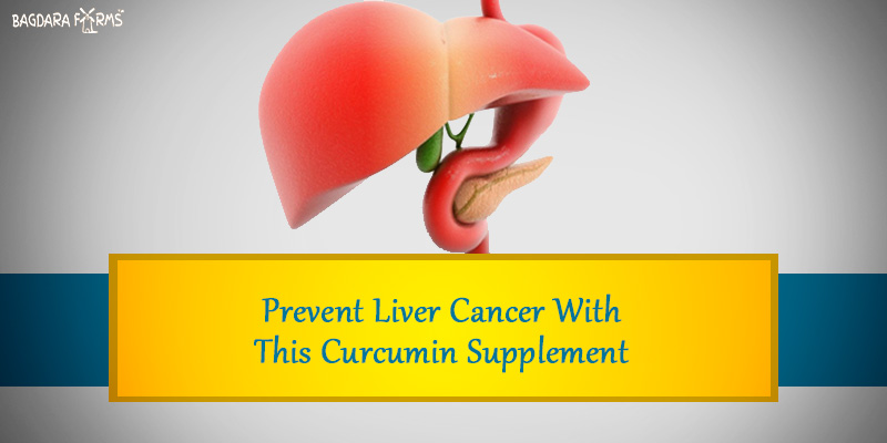 Prevent liver cancer with this curcumin supplement