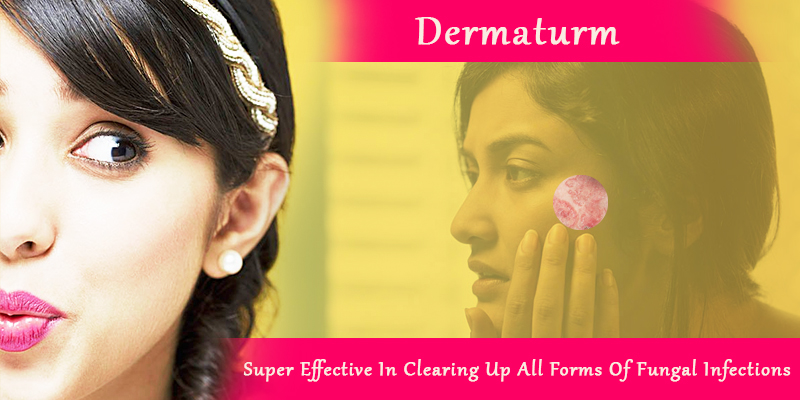 Dermaturm for all fungal infections cure
